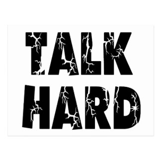Talk Hard Postcard