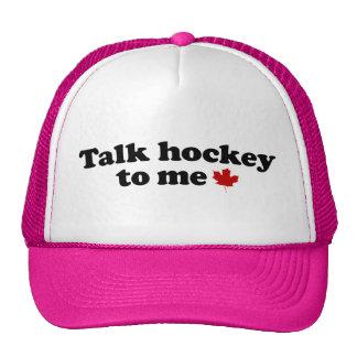 Talk Hockey To Me Hats