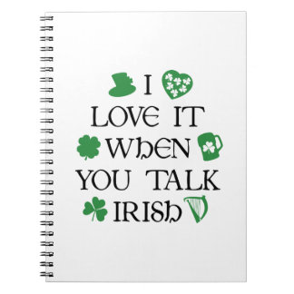 Talk Irish To Me Notebook