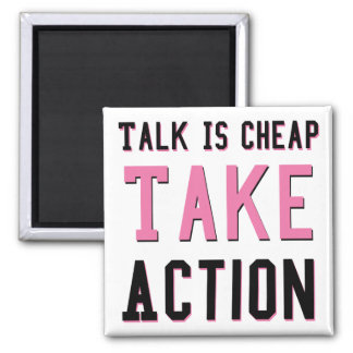Talk Is Cheap 2 Inch Square Magnet