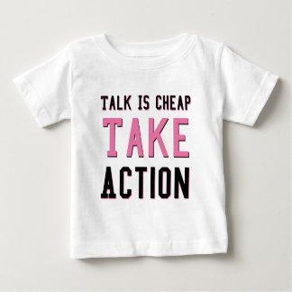 Talk Is Cheap Baby T-Shirt