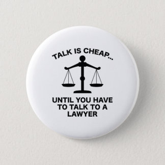 Talk Is Cheap Pinback Button