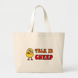 Talk Is Cheep Large Tote Bag
