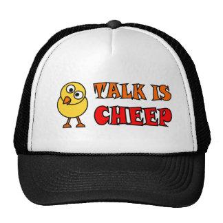 Talk Is Cheep Trucker Hat
