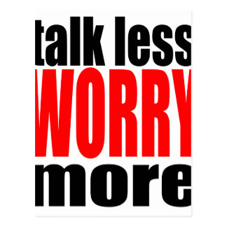 talk less more worry worrying worried family mothe postcard