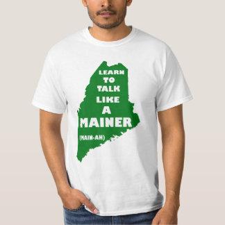 Talk Like a Main-ah T-Shirt