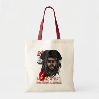 Talk Like A Pirate...Bags Tote Bag