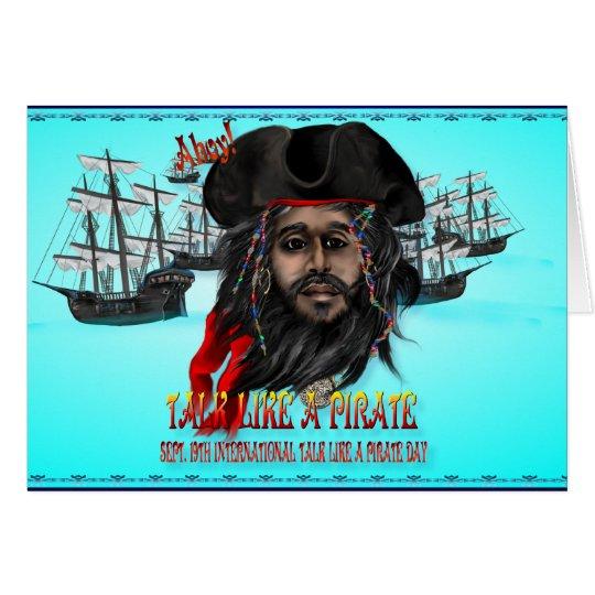 Talk Like A Pirate...Card Card