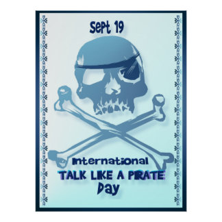 Talk Like A Pirate Crossbones Posters