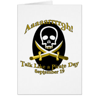 Talk Like a Pirate Day Greeting Card