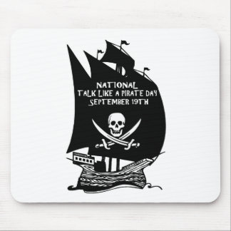 Talk Like A Pirate Day Ship Mouse Pad