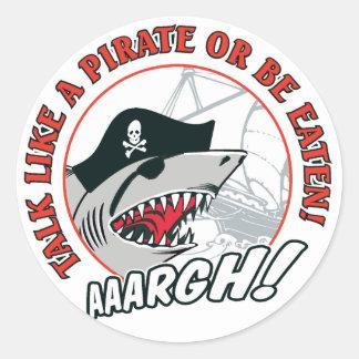 Talk Like A Pirate or Be Eaten Sticker