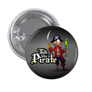 Talk like a Pirate Pinback Button