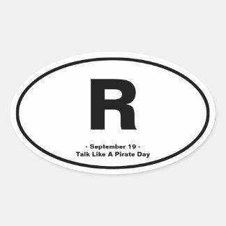 """Talk Like A Pirate """"R"""" Oval Sticker"""