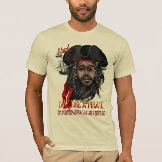Talk Like A Pirate... T-Shirt
