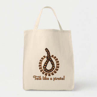 Talk Like a Pirate with Noose Grocery Tote Bag
