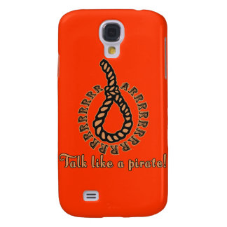 Talk Like a Pirate with Noose Samsung Galaxy S4 Case