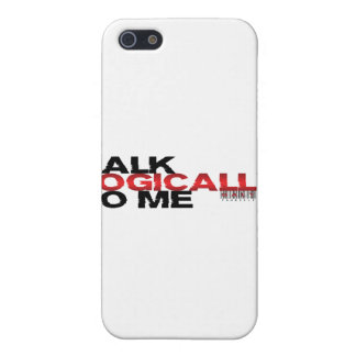 Talk Logically To Me iPhone 5 Cover