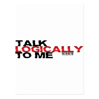 Talk Logically To Me Postcard