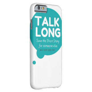 Talk Long - Mental Health Awareness - iPhone Case Barely There iPhone 6 Case