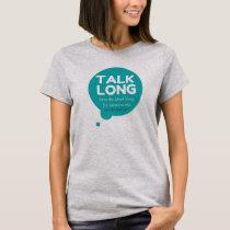 Talk Long - Mental Health Support - Women's Shirt