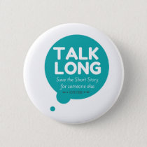 Talk Long - Mental Illness Support - Button