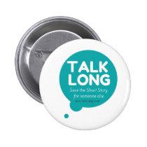 Talk Long - Mental Illness Support - Button