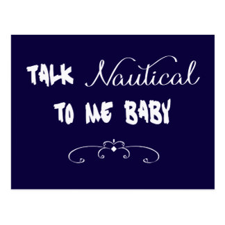 Talk Nautical To Me Baby Postcard