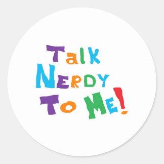 Talk Nerdy Classic Round Sticker