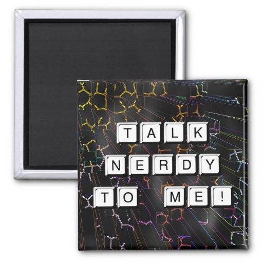 Talk Nerdy Refrigerator Magnets