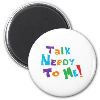 Talk Nerdy 2 Inch Round Magnet