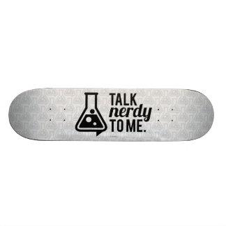 Talk Nerdy Skateboard Deck