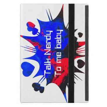 Talk nerdy to me baby case for iPad mini