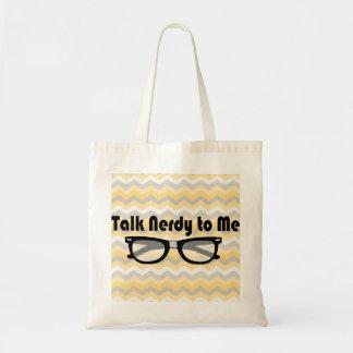 Talk Nerdy To Me Bag