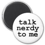 talk nerdy to me fridge magnets