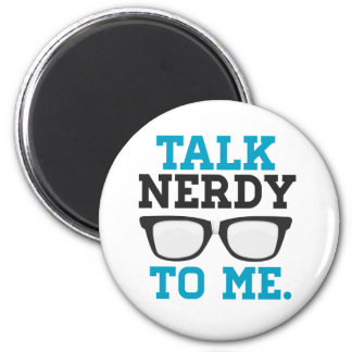 Talk Nerdy to Me Funny Spectacles 2 Inch Round Magnet