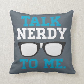 Talk Nerdy to Me Funny Spectacles Throw Pillow