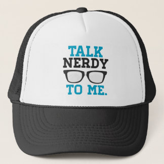 Talk Nerdy to Me Funny Spectacles Trucker Hat