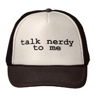 talk nerdy to me trucker hats