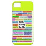 Talk Nerdy to Me iphone case iPhone 5 Case