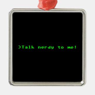 Talk Nerdy To Me Square Metal Christmas Ornament