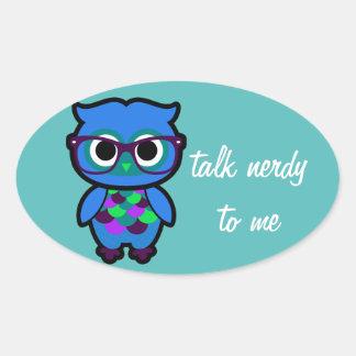 Talk Nerdy to Me Owl Oval Sticker