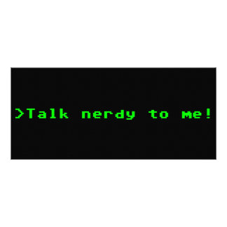 Talk Nerdy To Me Customized Rack Card