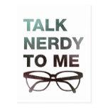 talk nerdy to me tarjeta postal