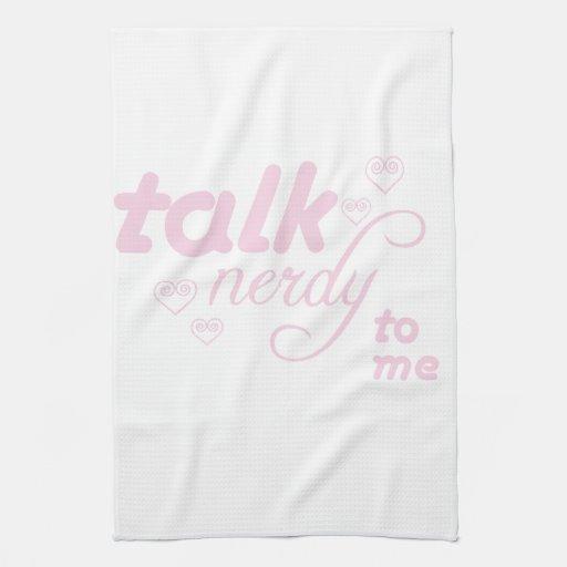 Talk Nerdy to me Towels
