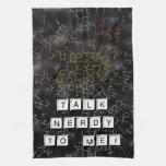 Talk Nerdy Towel