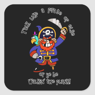 Talk Pirate or Walk The Plank - It s Pirate Day Sticker