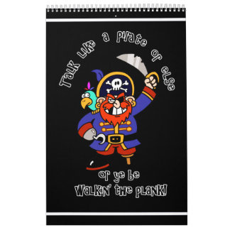 Talk Pirate or Walk The Plank - It's Pirate Day Wall Calendar