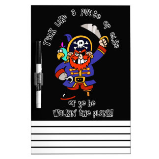 Talk Pirate or Walk The Plank - It's Pirate Day Dry Erase Board