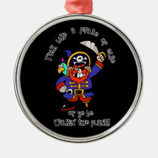 Talk Pirate or Walk The Plank - It's Pirate Day Christmas Ornaments